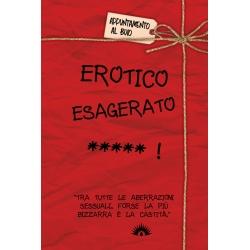 Erotico esagerato *****